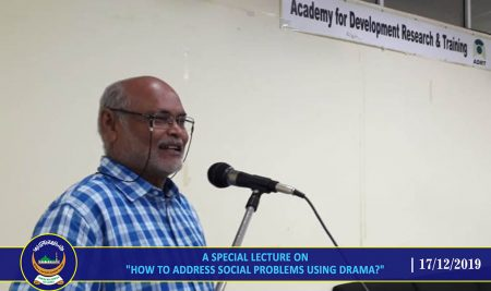 "A special lecture on ""How to address social problems Using Drama?"""